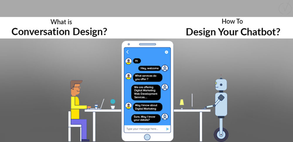 Key Aspects of Conversation Design and How to Design Chabot